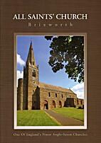 All Saint's Church Brixworth by K Cooper