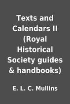 Texts and Calendars II (Royal Historical…
