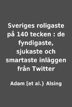 Sveriges roligaste på 140 tecken : de…
