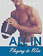 All In: Playing to Win (Gambling With Love,…