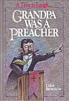 A Time to Laugh, or Grandpa Was a Preacher…