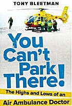 You Can't Park There! by Tony Bleetman