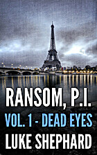 Ransom, P.I. (Volume One - Dead Eyes) by…