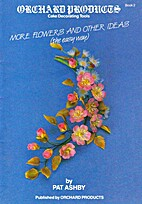 Flowers and Other Ideas: The Easy Way: Bk. 1…