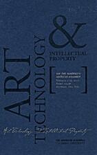 Art, Technology, and Intellectual Property…