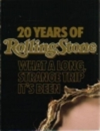 20 Years of Rolling Stone: What a Long,…
