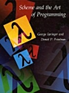 Scheme and the Art of Programming by George…