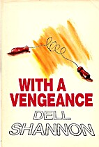 With a Vengeance by Dell Shannon
