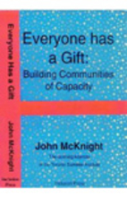 Everyone has a Gift: Building Communities of…