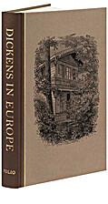 Dickens in Europe by Charles Dickens