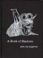 A Book of Shadows by pan.zos pagurus