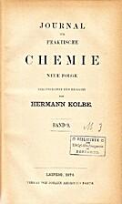 Journal für praktische Chemie, N.F. Bd. 9…