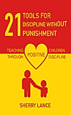 21 Tools for Discipline Without Punishment:…