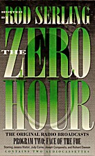 The Zero Hour: Program Two: The Face of the…