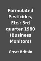 Formulated Pesticides, Etc.: 3rd quarter…