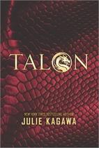 Talon (The Talon Saga) by Julie Kagawa