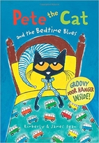 Pete the Cat and the Bedtime Blues by…