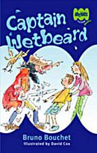 Captain Wetbeard by Bruno Bouchet