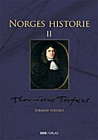 Norges historie / B.2 by Tormod…