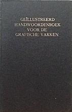 Geïllustreerd handwoordenboek voor de…