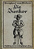 Die Junker by Burghart von Bülow