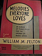 Melodies Everyone Loves: An Album of Piano…