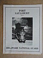 Fort Saulsbury and the Delaware National…