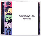 Go Remixed (Music CD) by Newsboys