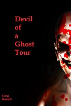 Devil of a Ghost Tour by Coral Russell