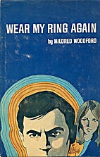 Wear My Ring Again by Mildred Woodford