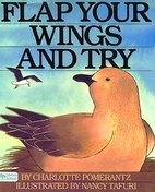 Flap Your Wings and Try by Charlotte…