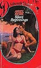 Silent Beginnings by Ariel Berk