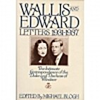 Wallis and Edward: Letters 1931-1937 : The…
