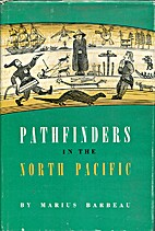 Pathfinders in the North Pacific by Marius…