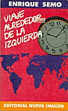 Viaje alrededor de la izquierda by Enrique…