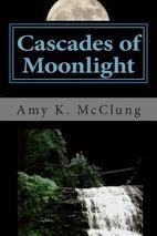 Cascades of Moonlight (The Parker Harris…