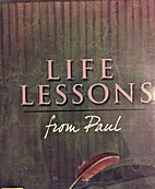 Life Lessons from Paul by Dr. Criswell…