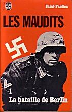 Les maudits Tome 1 La bataille de Berlin by…