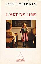 L'art de lire by José Morais