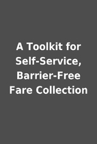 A Toolkit for Self-Service, Barrier-Free…