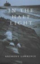 In the Half Light: A Novel by Anthony…
