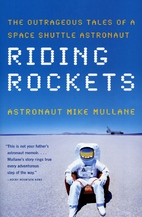 Riding Rockets: The Outrageous Tales of a…