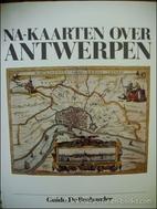 Na-kaarten over Antwerpen by Guido De…