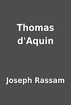 Thomas d'Aquin by Joseph Rassam