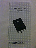 What About the Rapture? by Robert R. Taylor…