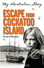 Escape from Cockatoo Island by Yvette…