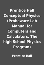 Prentice Hall Conceptual Physics (Probeware…