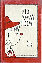 fly away home by Jack Kent