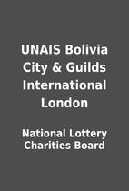 UNAIS Bolivia City & Guilds International…