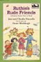 Ruthie's Rude Friends (Easy-to-Read,…